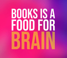 Books Is Food For the Brain